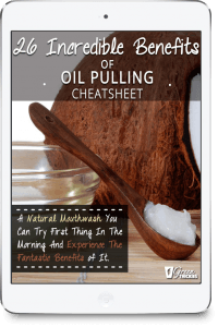 Home Spa Ultimate Guide (Ideas, Recipes, Benefits, Treatments); 26 Incredible Benefits of Oil Pulling Cheatsheet