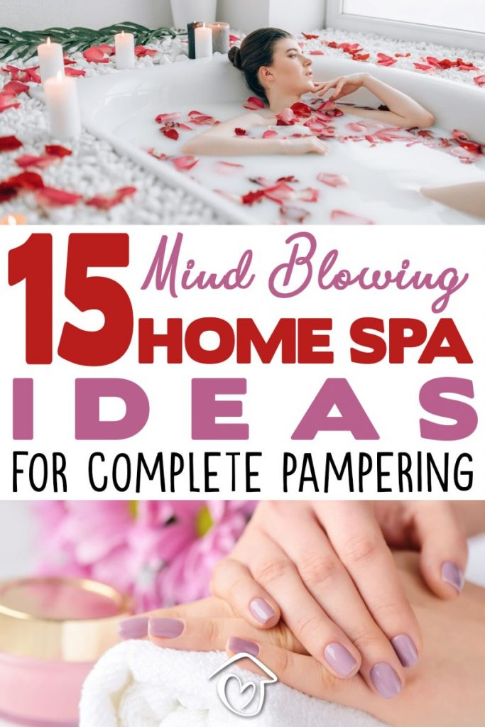 15 Mind Blowing Home Spa Ideas For Complete Pampering - PIN 1