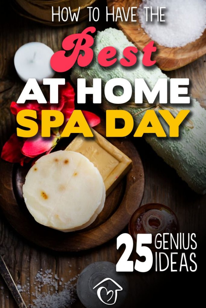 How To Have The Best At Home Spa Day - PIN 1